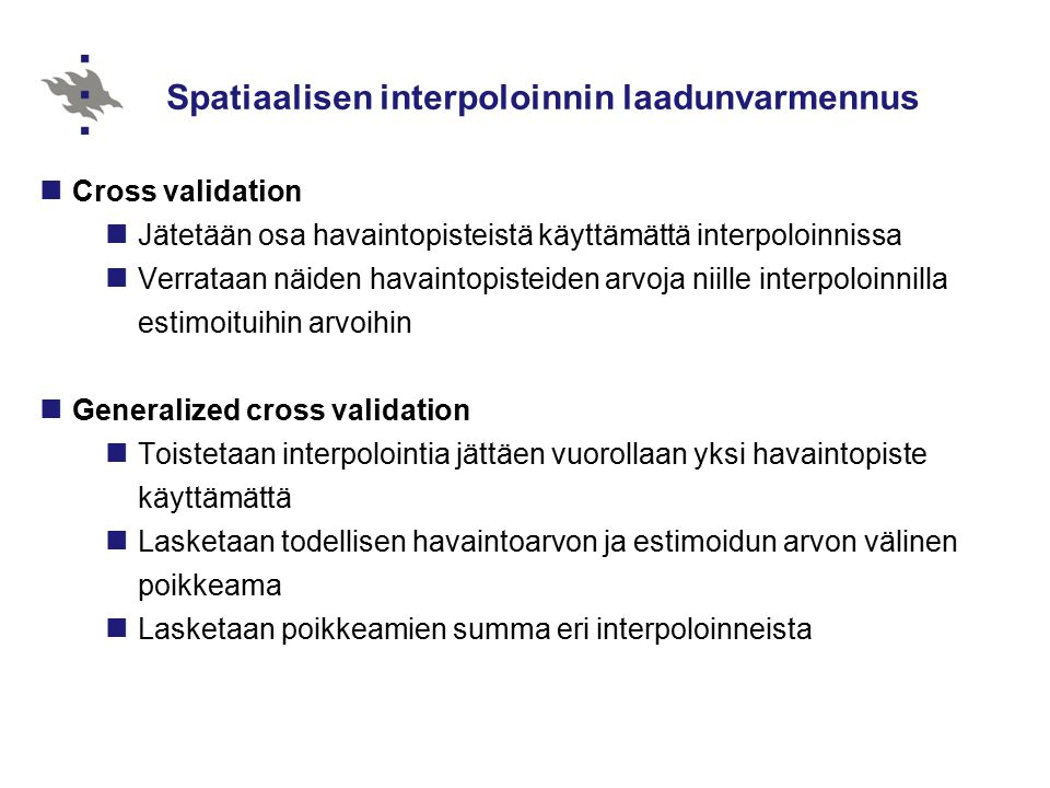 Spatiaalisen interpoloinnin laadunvarmennus