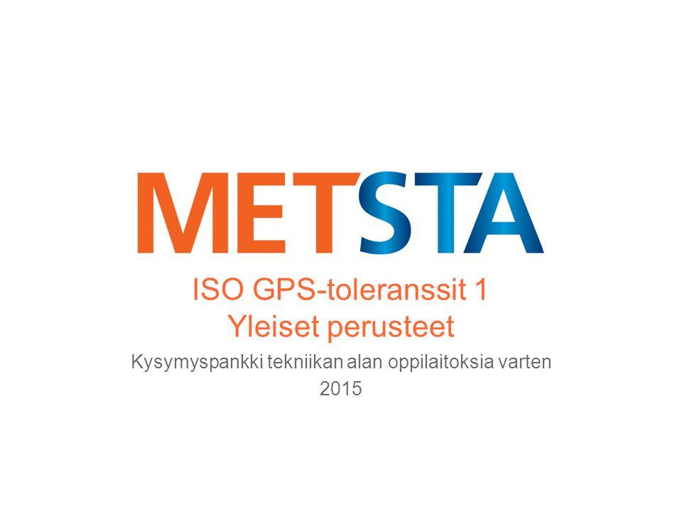 ISO GPS-toleranssit 1 Yleiset perusteet