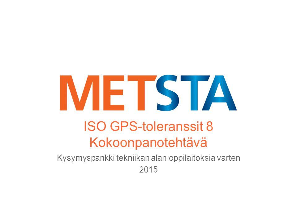ISO GPS-toleranssit 8 Kokoonpanotehtävä