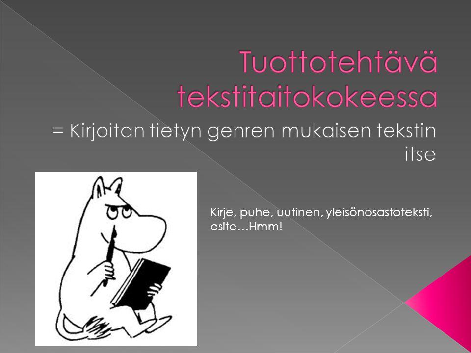 Tuottotehtävä tekstitaitokokeessa