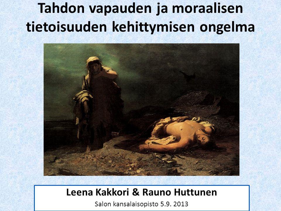 Tahdon vapauden ja moraalisen tietoisuuden kehittymisen ongelma