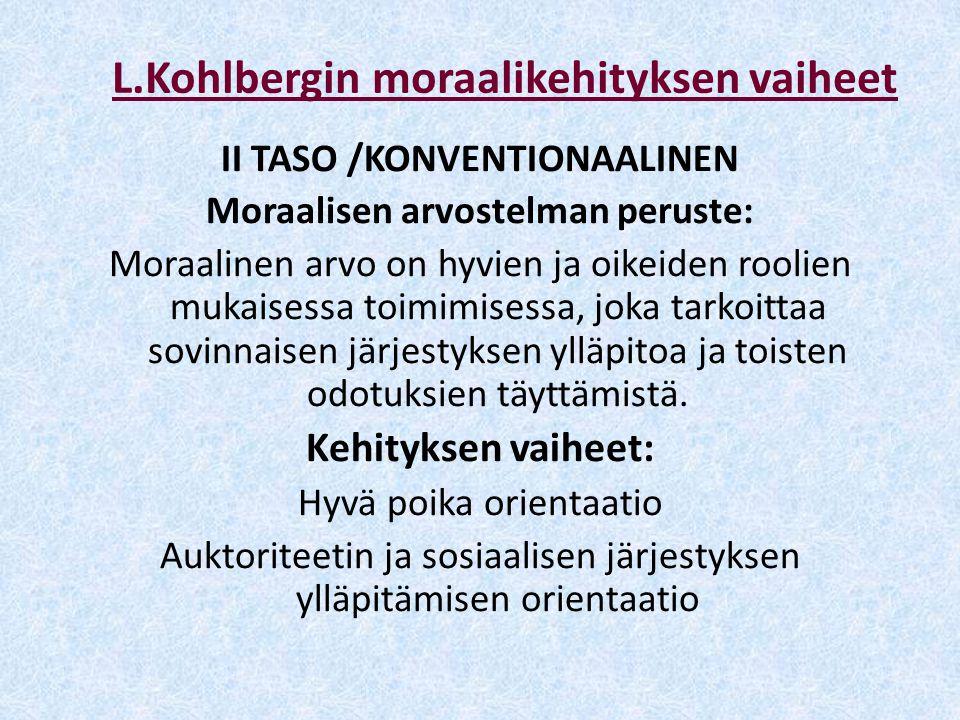 L.Kohlbergin moraalikehityksen vaiheet