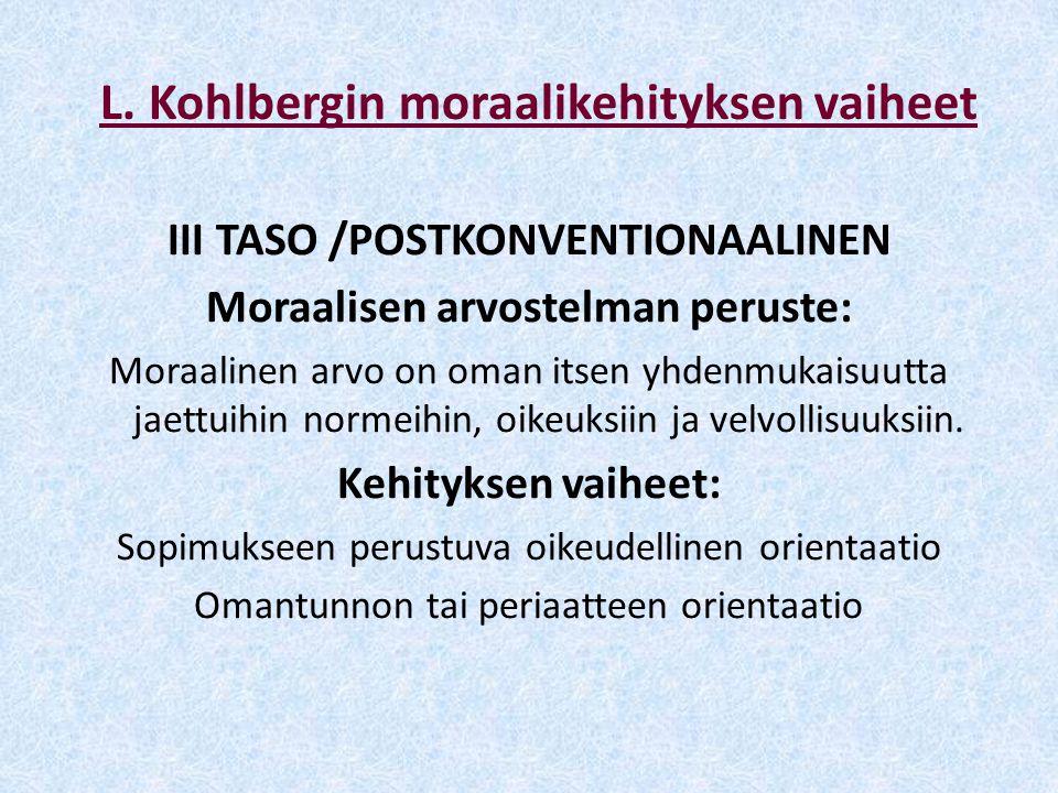 L. Kohlbergin moraalikehityksen vaiheet