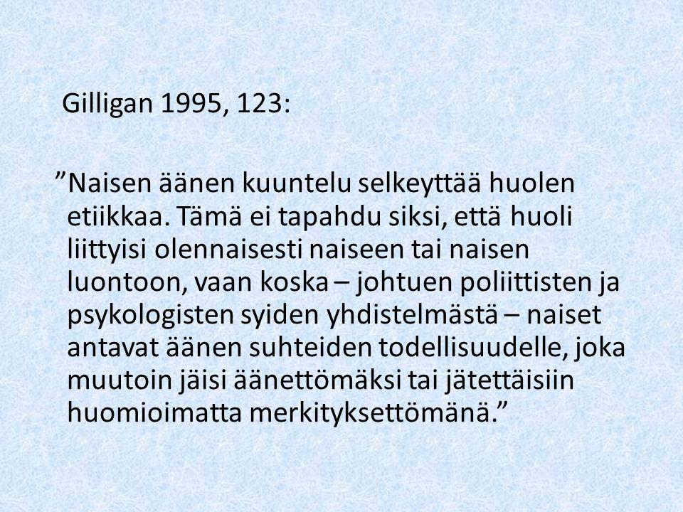 Gilligan 1995, 123: