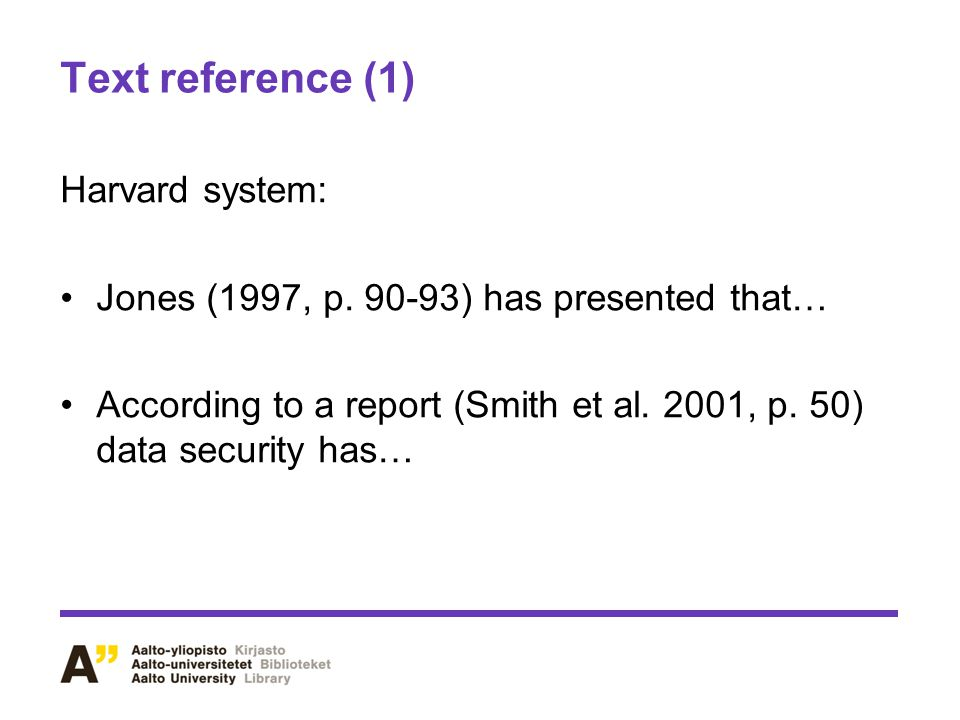 Text reference (1) Harvard system: