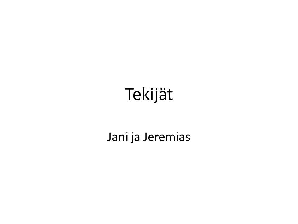 Tekijät Jani ja Jeremias