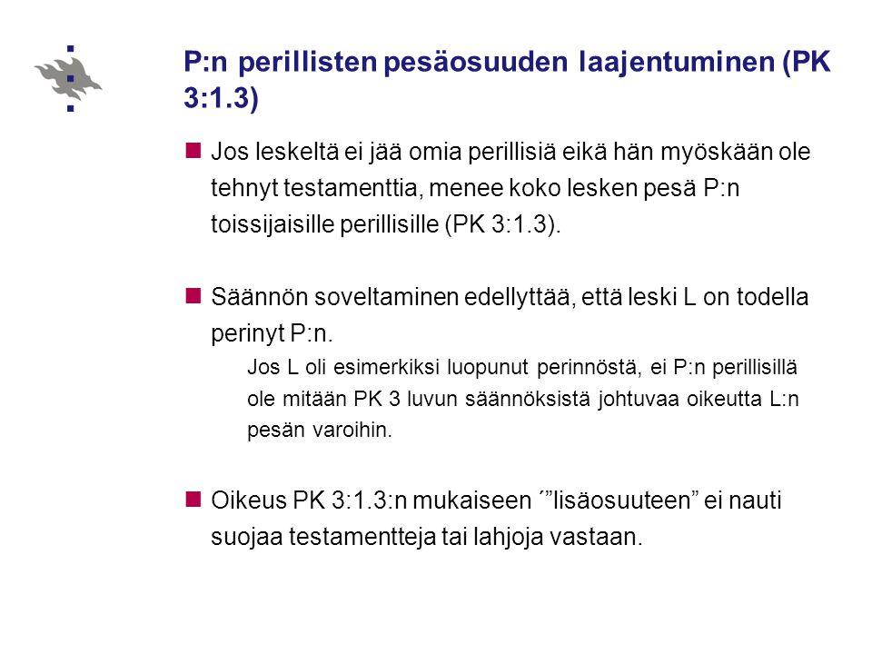 P:n perillisten pesäosuuden laajentuminen (PK 3:1.3)