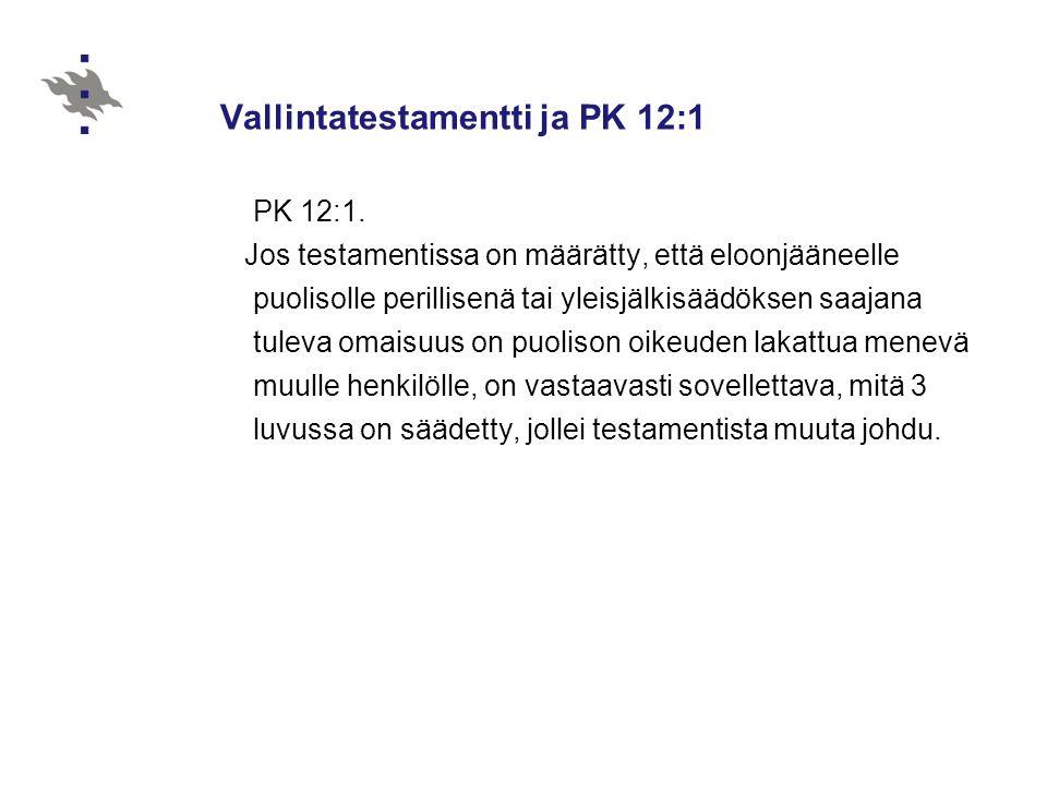 Vallintatestamentti ja PK 12:1