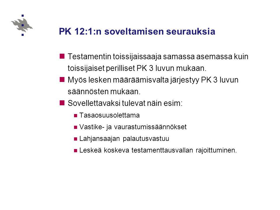 PK 12:1:n soveltamisen seurauksia