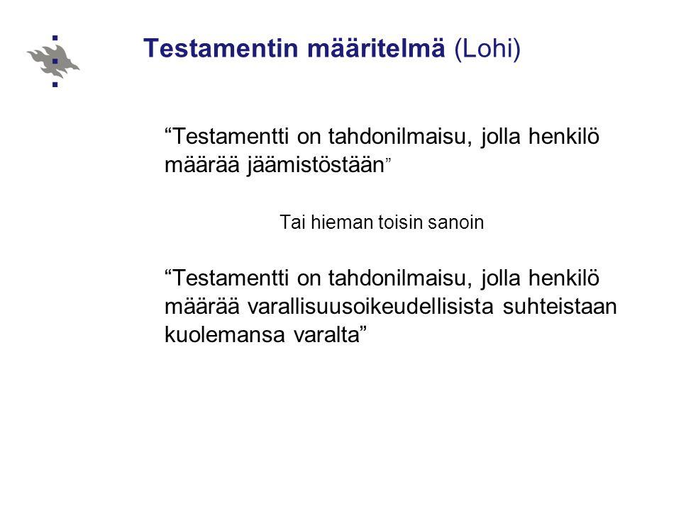 Testamentin määritelmä (Lohi)