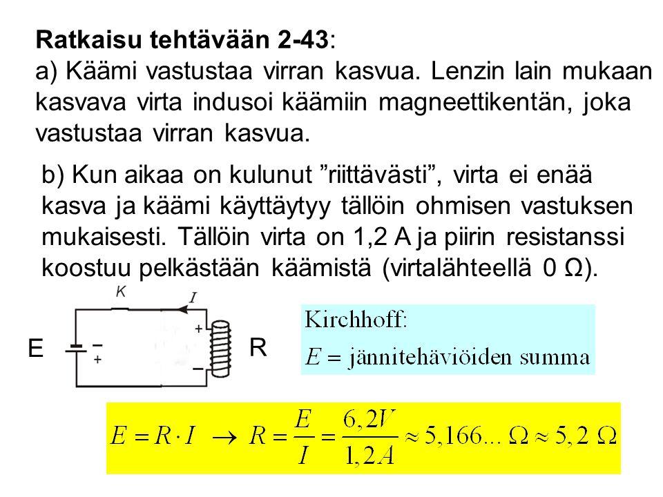Ratkaisu tehtävään 2-43: