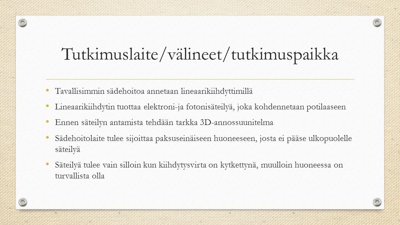 Tutkimuslaite/välineet/tutkimuspaikka