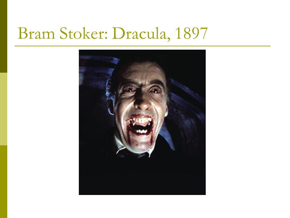 Bram Stoker: Dracula, 1897