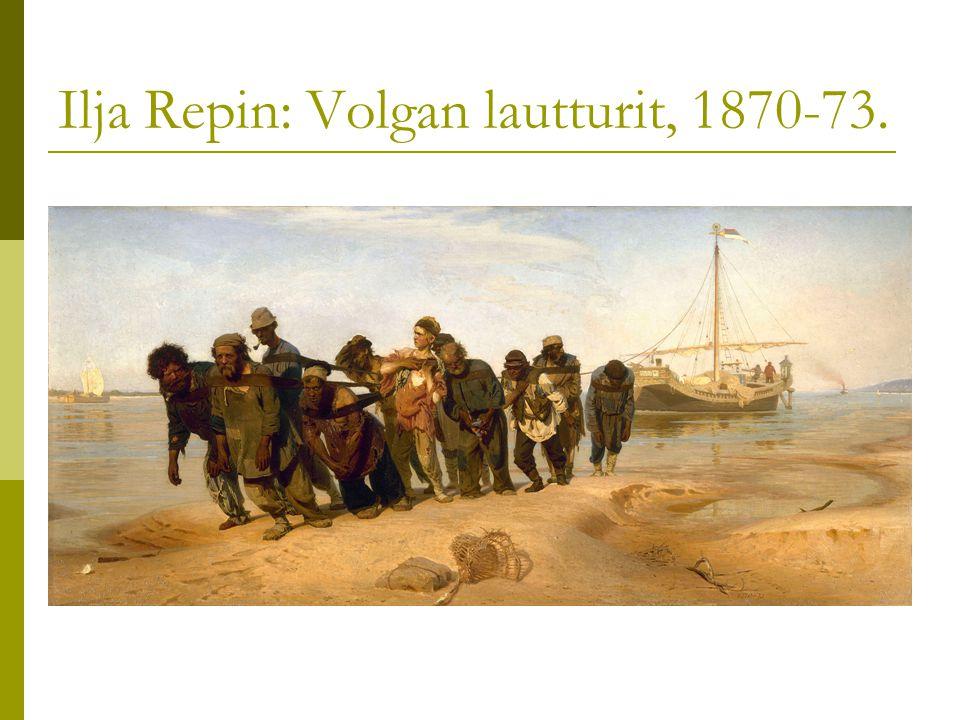 Ilja Repin: Volgan lautturit, 1870-73.