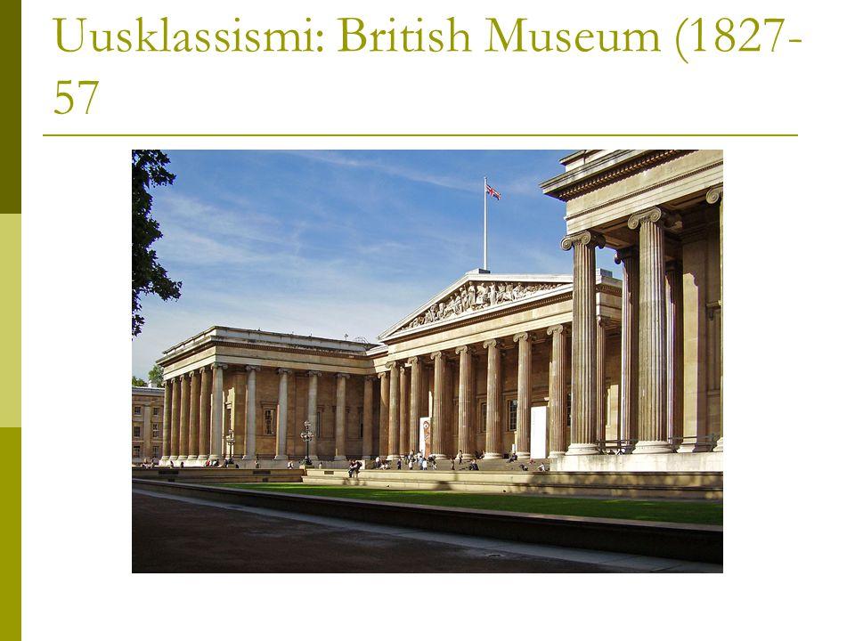 Uusklassismi: British Museum (1827-57