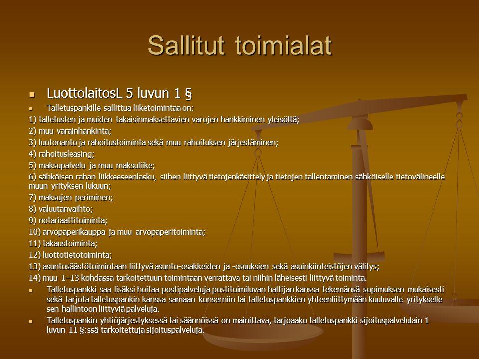 Sallitut toimialat LuottolaitosL 5 luvun 1 §