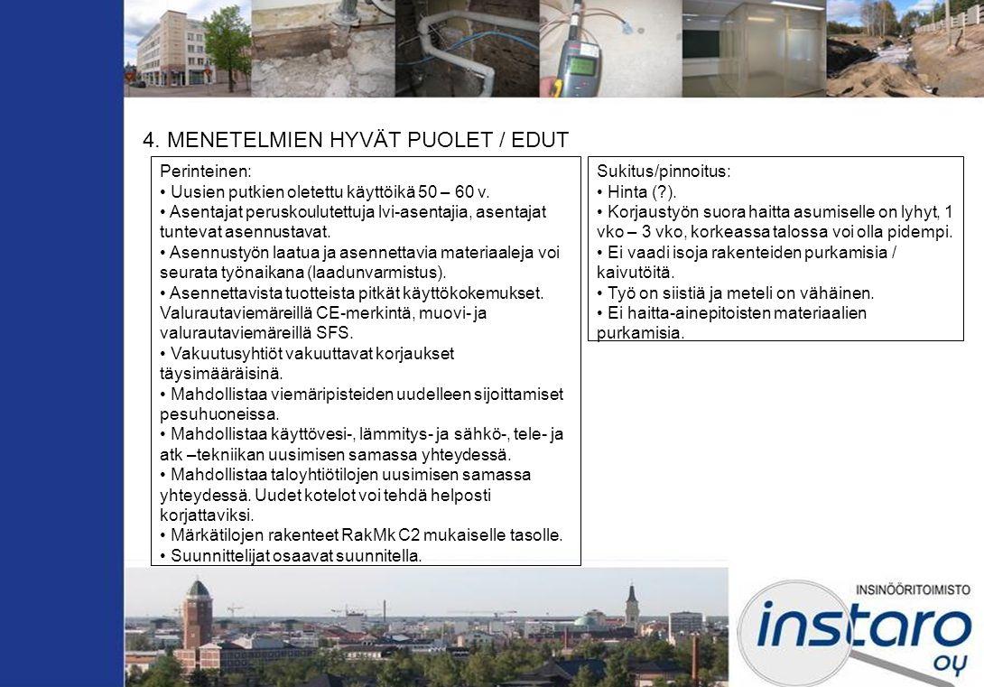 4. MENETELMIEN HYVÄT PUOLET / EDUT
