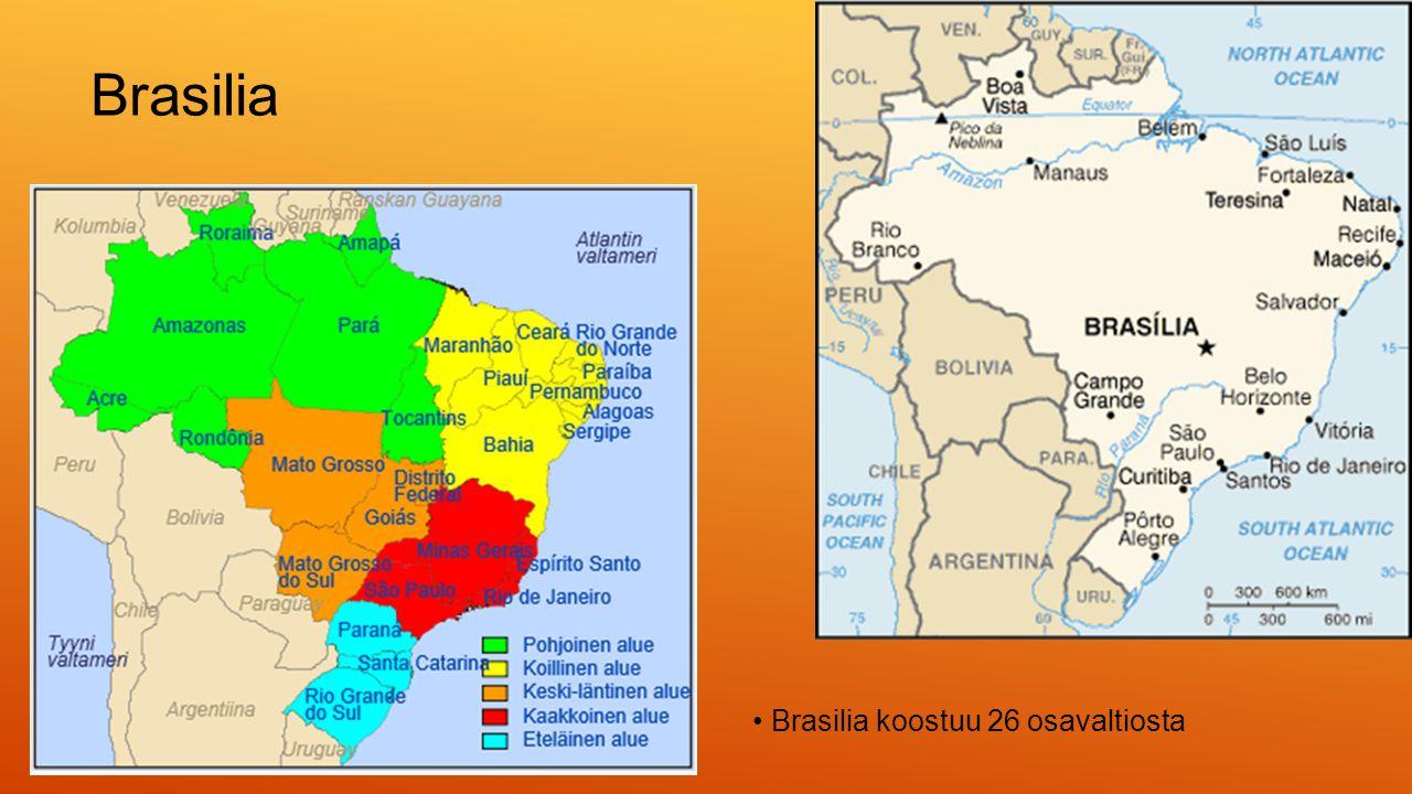 Brasilia • Brasilia koostuu 26 osavaltiosta