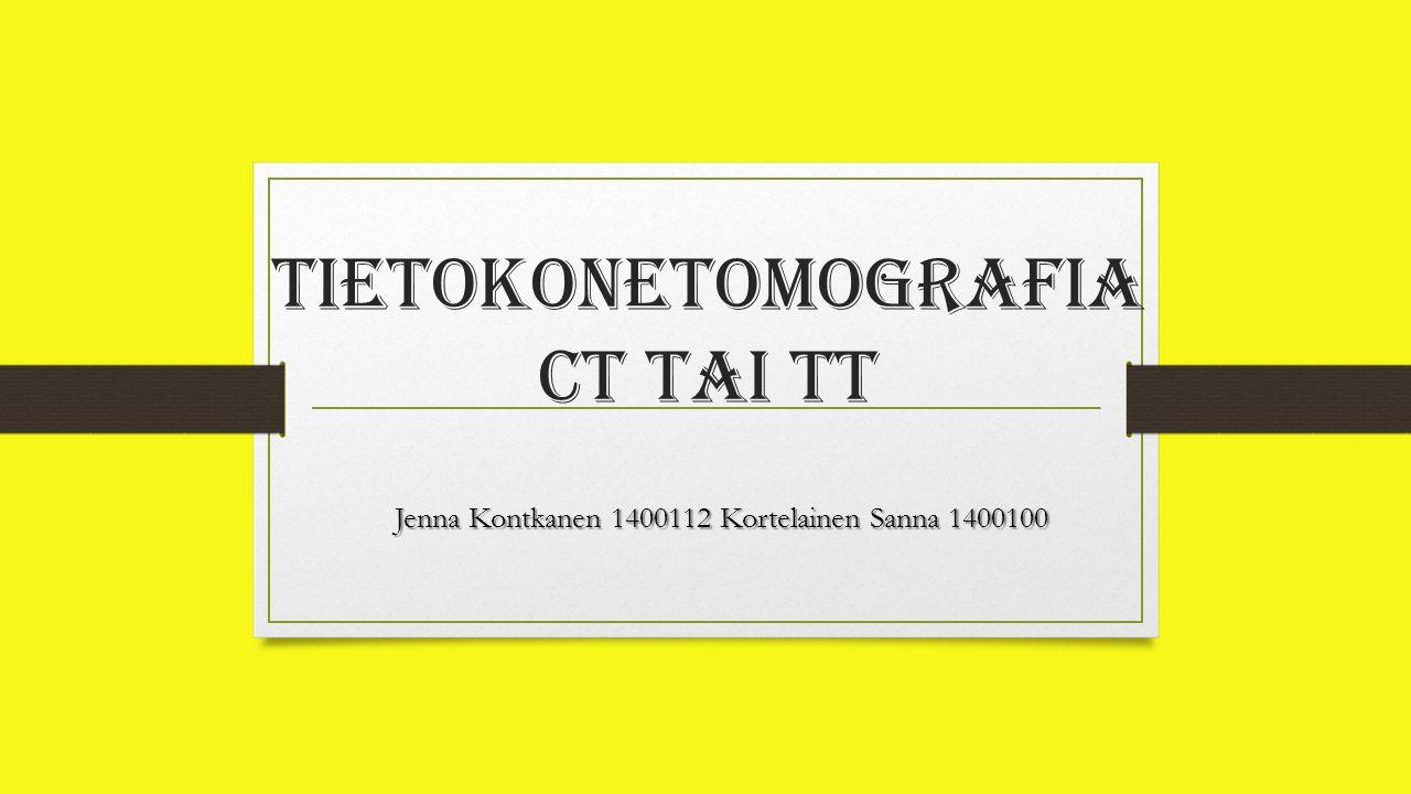 Tietokonetomografia CT tai TT