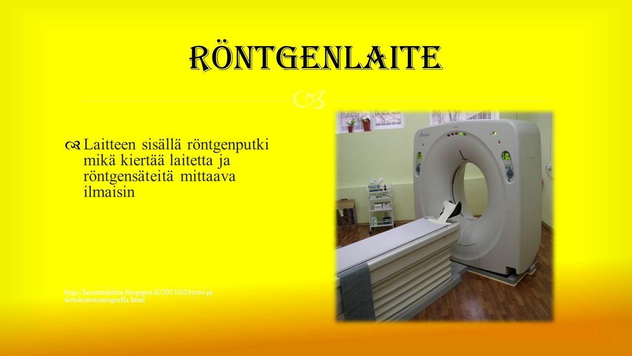 Röntgenlaite Laitteen sisällä röntgenputki mikä kiertää laitetta ja röntgensäteitä mittaava ilmaisin.