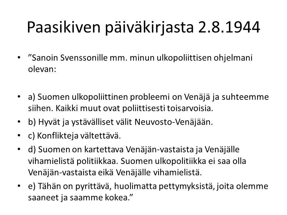 Paasikiven päiväkirjasta 2.8.1944