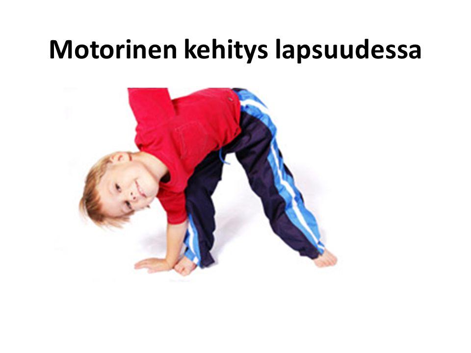 Motorinen kehitys lapsuudessa