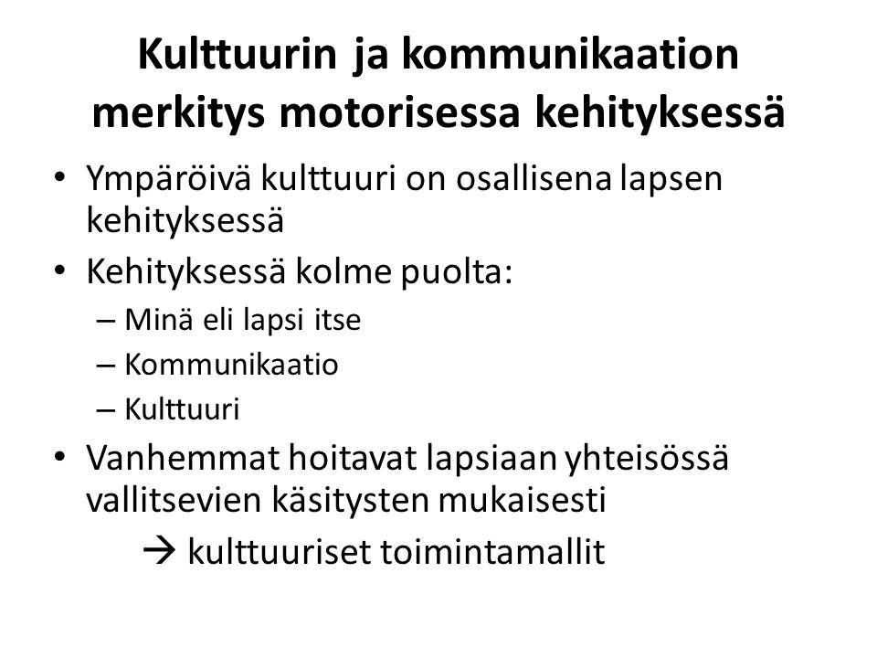 Kulttuurin ja kommunikaation merkitys motorisessa kehityksessä