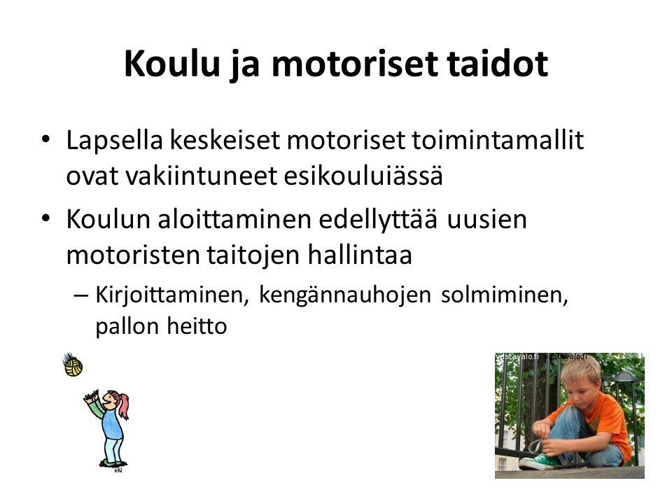 Koulu ja motoriset taidot