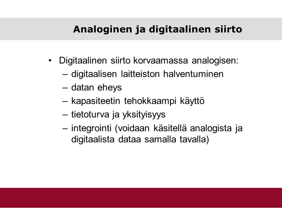 Analoginen ja digitaalinen siirto