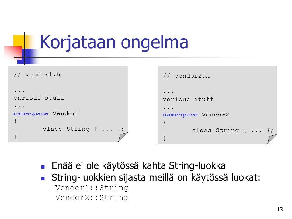 Korjataan ongelma Enää ei ole käytössä kahta String-luokka