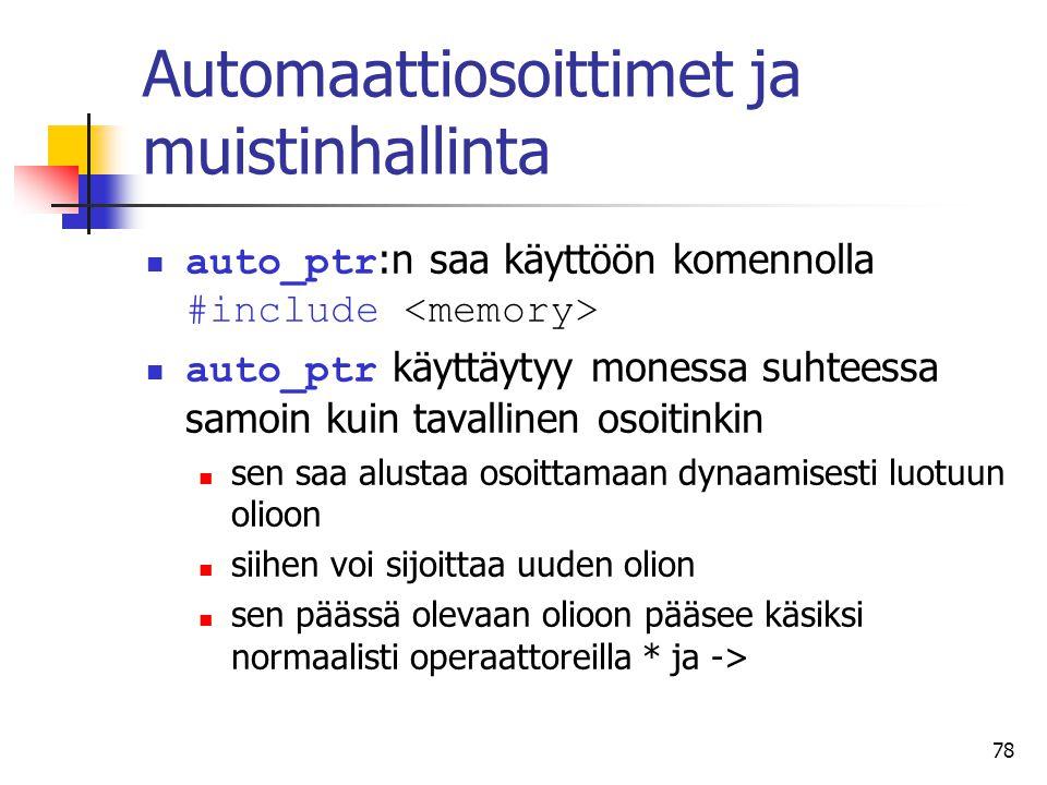 Automaattiosoittimet ja muistinhallinta