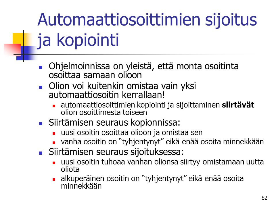 Automaattiosoittimien sijoitus ja kopiointi