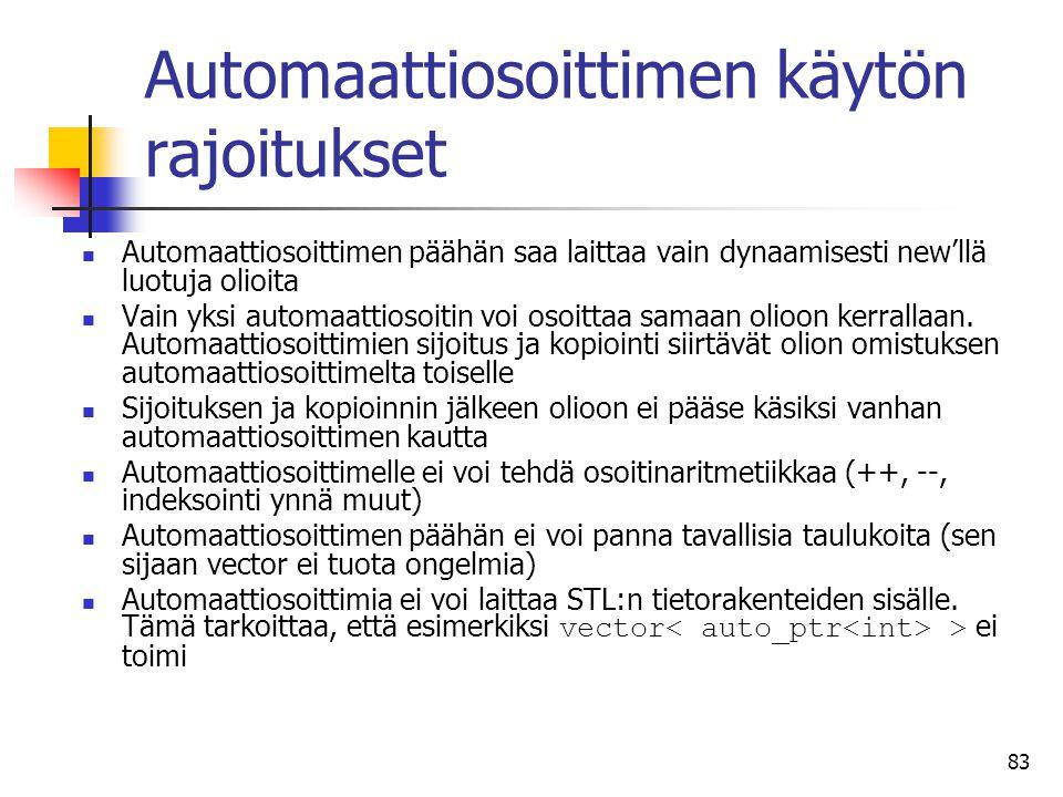 Automaattiosoittimen käytön rajoitukset