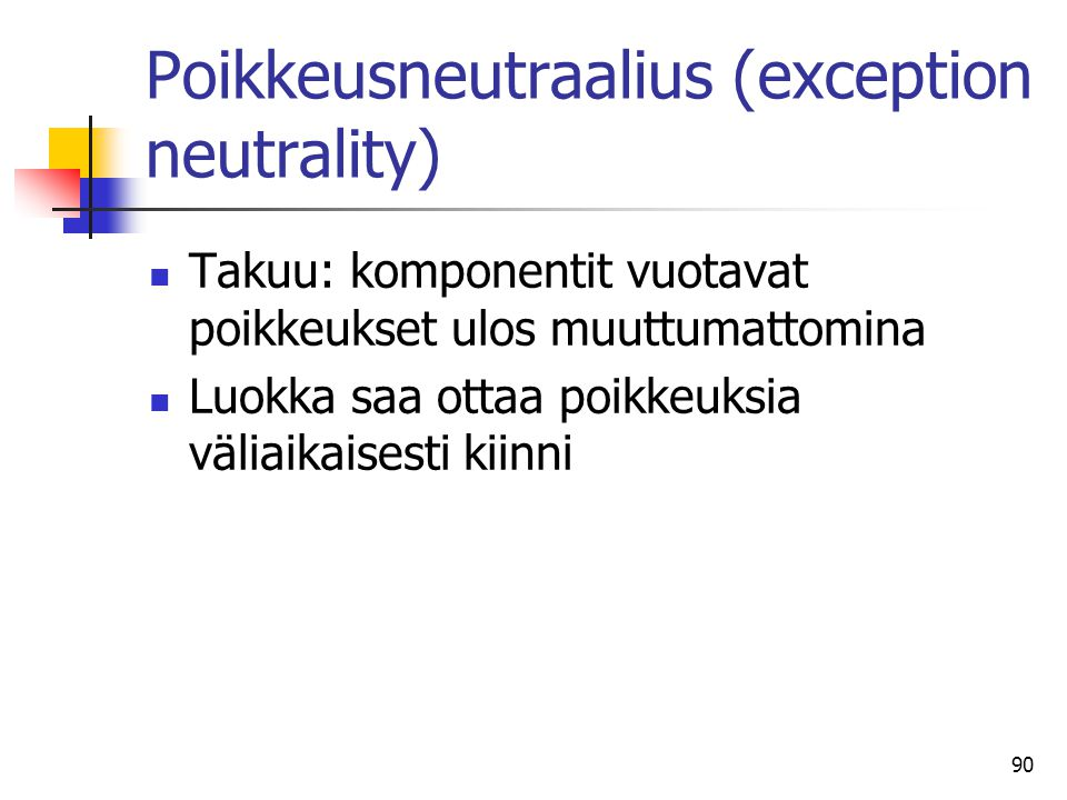 Poikkeusneutraalius (exception neutrality)