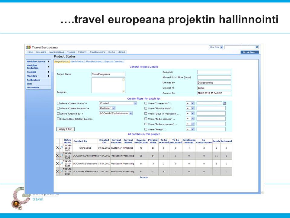 ….travel europeana projektin hallinnointi