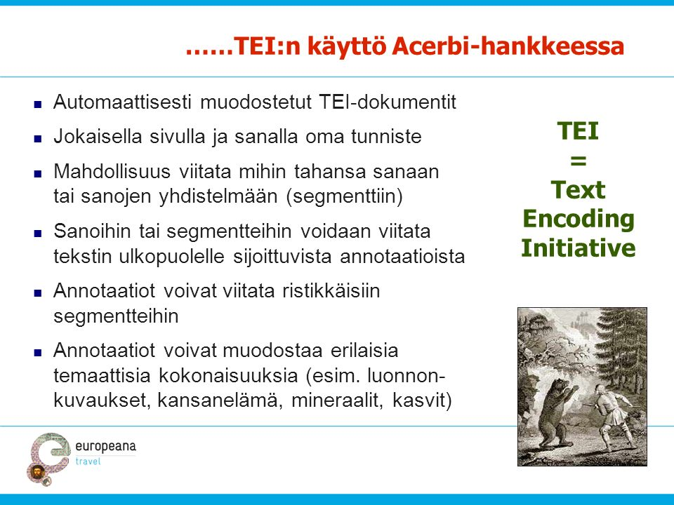 TEI = Text Encoding Initiative
