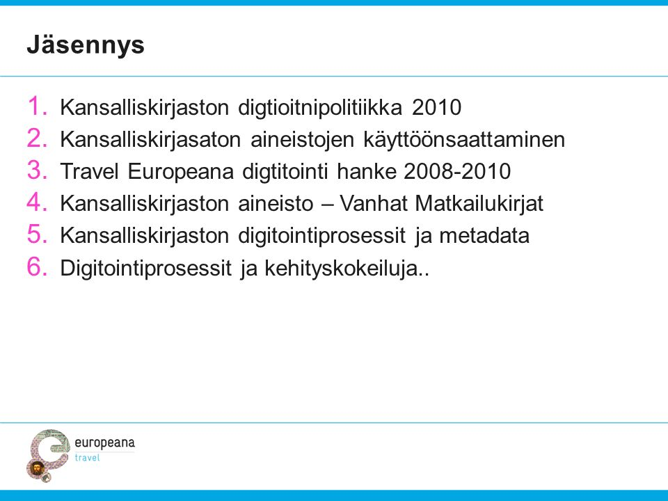 Jäsennys Kansalliskirjaston digtioitnipolitiikka 2010