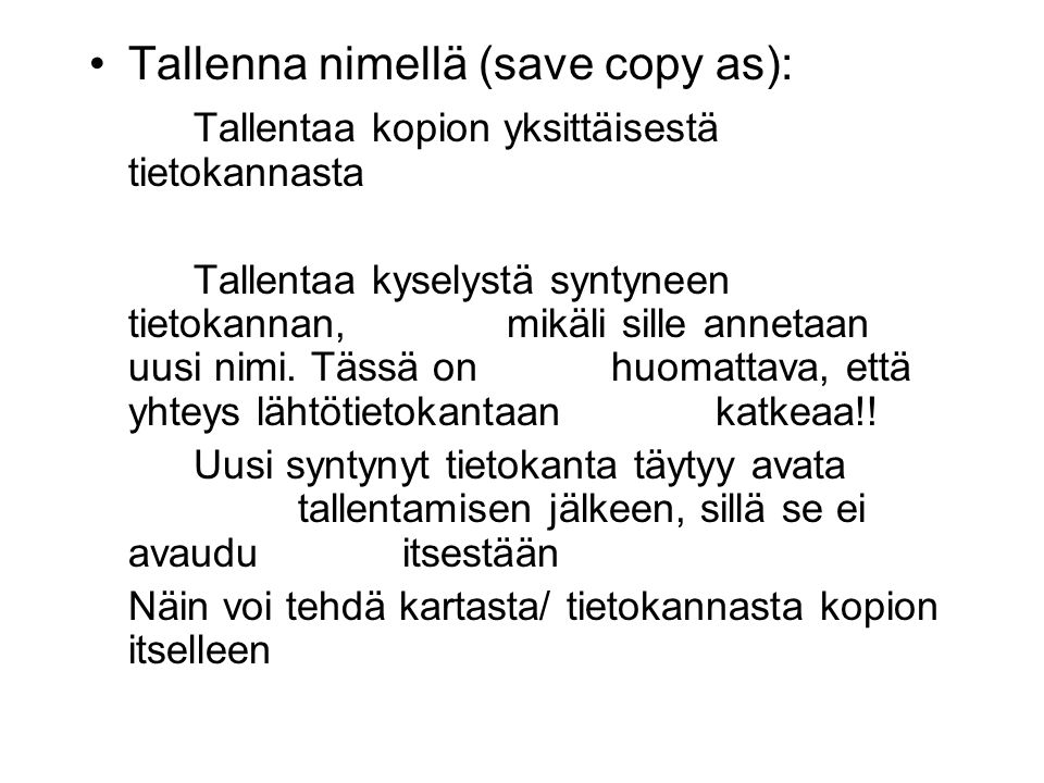 Tallenna nimellä (save copy as):