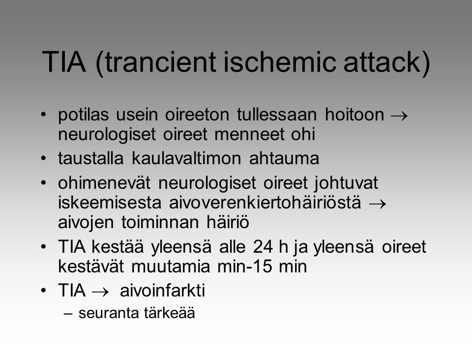 TIA (trancient ischemic attack)