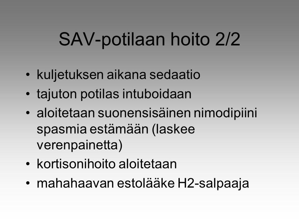 SAV-potilaan hoito 2/2 kuljetuksen aikana sedaatio