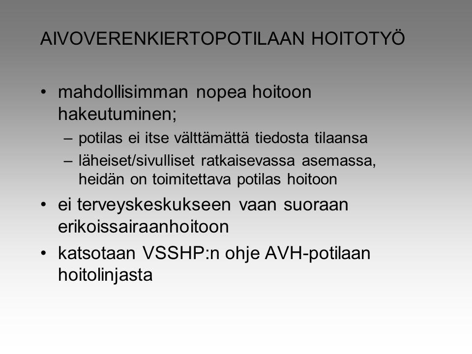 AIVOVERENKIERTOPOTILAAN HOITOTYÖ