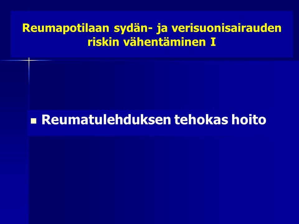 Reumapotilaan sydän- ja verisuonisairauden riskin vähentäminen I