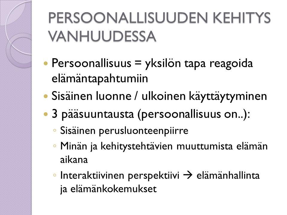 PERSOONALLISUUDEN KEHITYS VANHUUDESSA