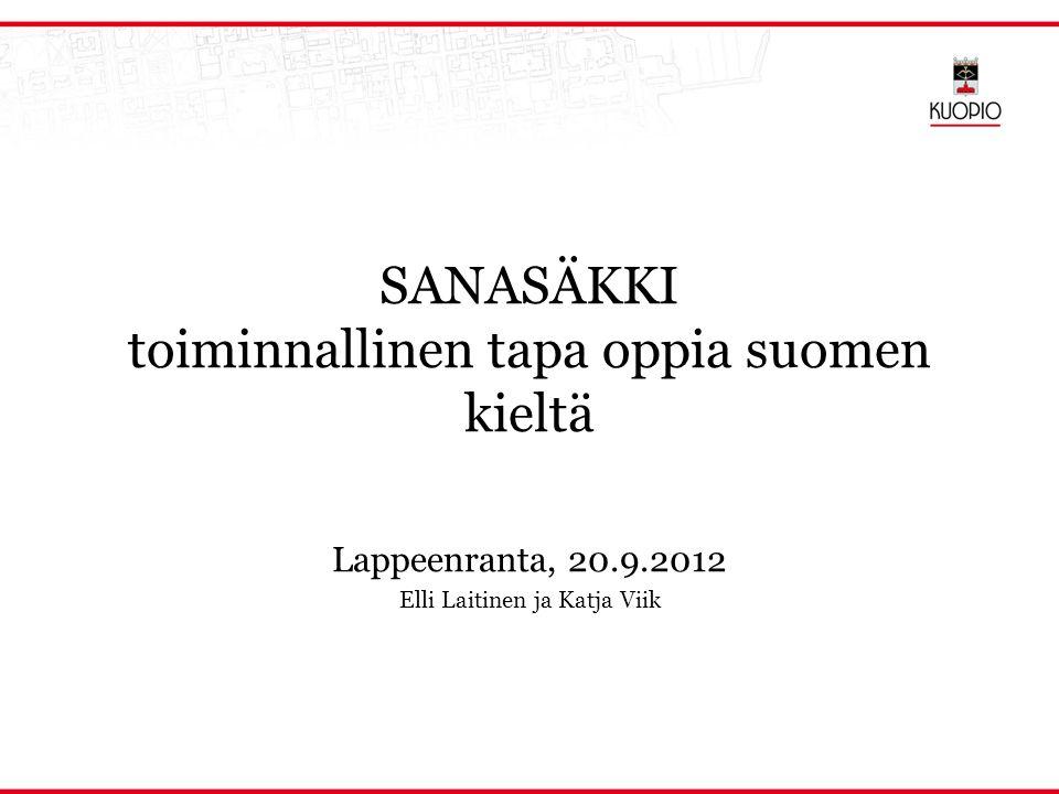 SANASÄKKI toiminnallinen tapa oppia suomen kieltä