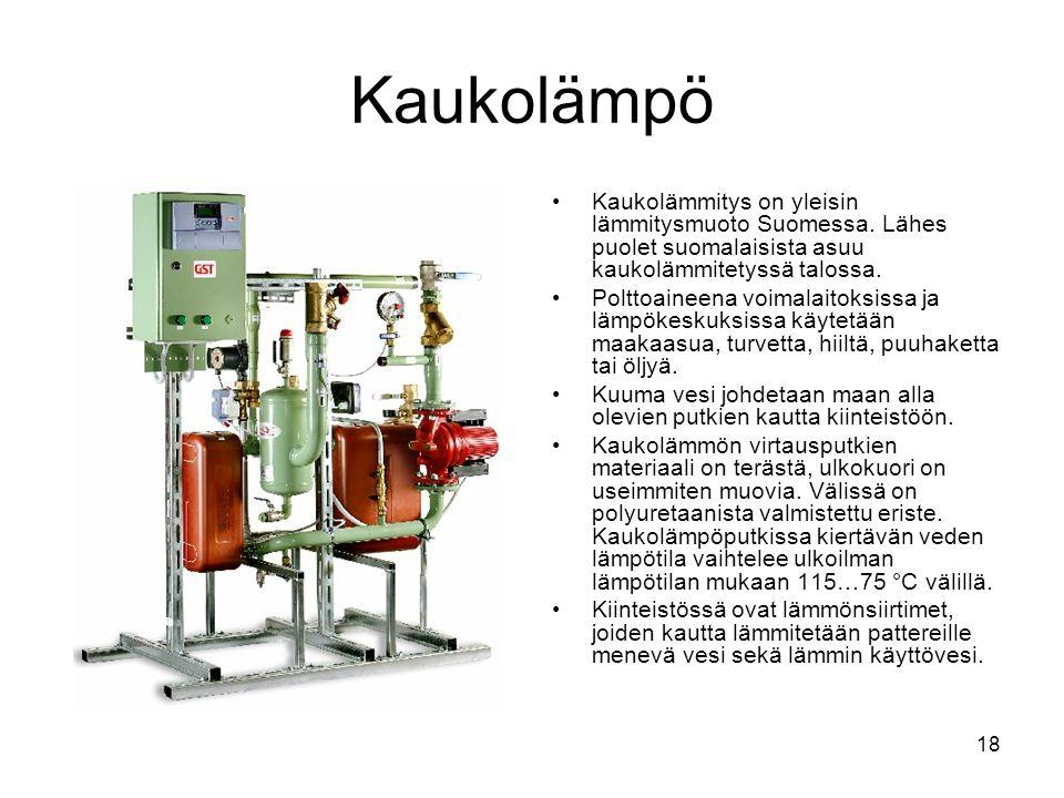 Kaukolämpö Kaukolämmitys on yleisin lämmitysmuoto Suomessa. Lähes puolet suomalaisista asuu kaukolämmitetyssä talossa.