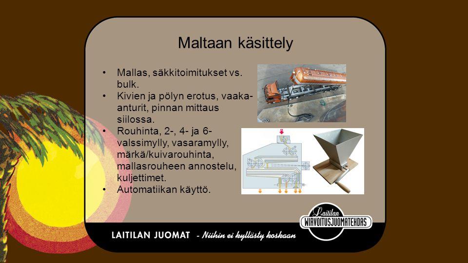 Maltaan käsittely Mallas, säkkitoimitukset vs. bulk.