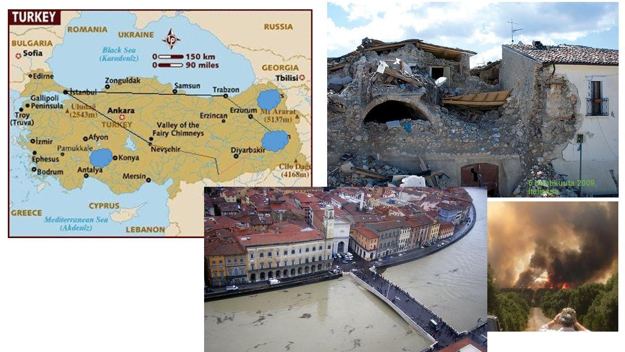 . 6 huhtikuuta 2009, Italiassa