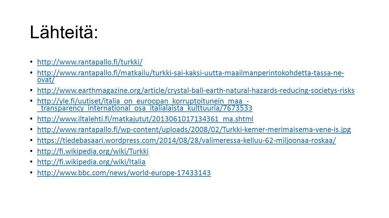 Lähteitä: http://www.rantapallo.fi/turkki/
