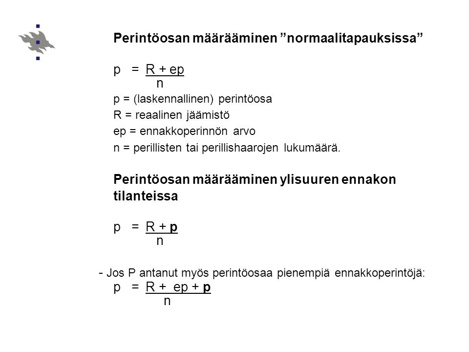 Perintöosan määrääminen normaalitapauksissa p = R + ep n