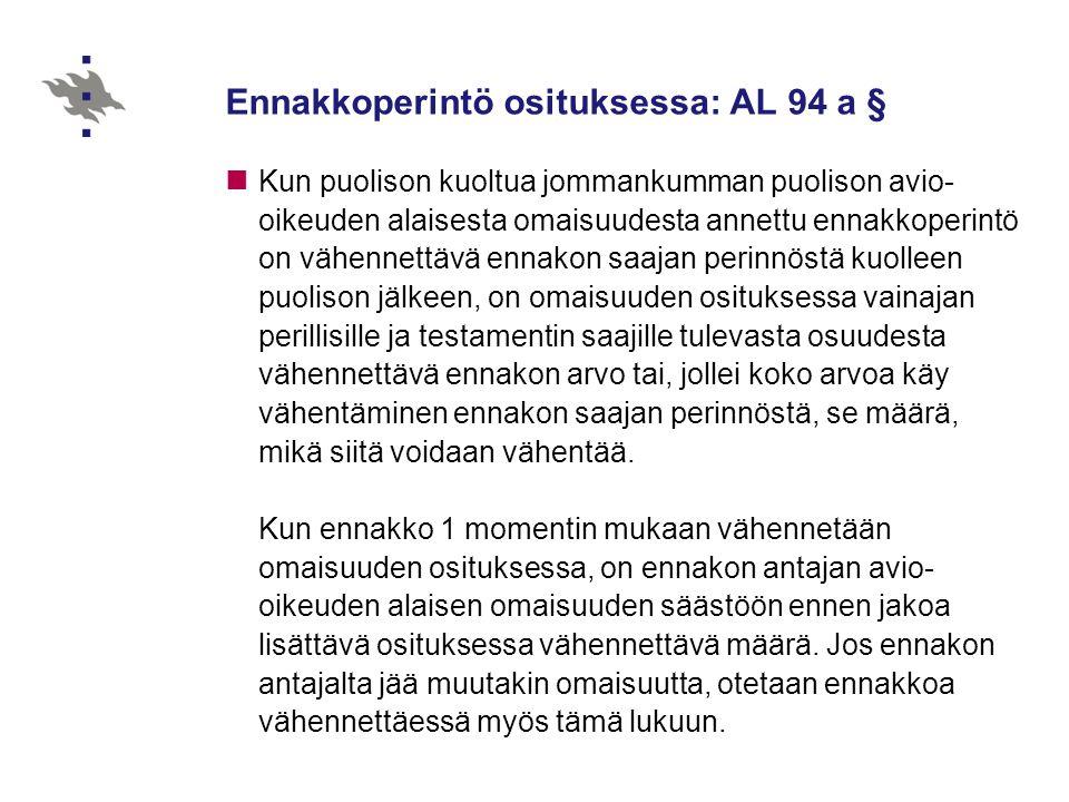 Ennakkoperintö osituksessa: AL 94 a §